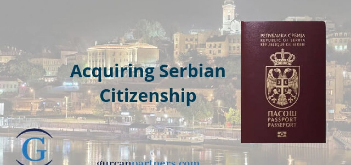 Acquiring Serbian Citizenship