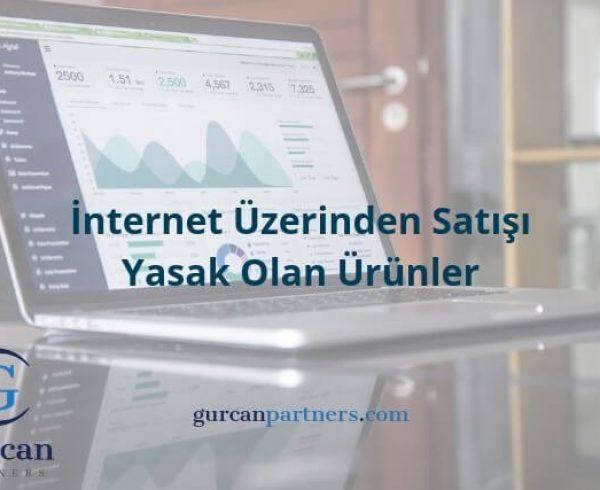 İnternet Üzerinden Satışı Yasak Olan Ürünler