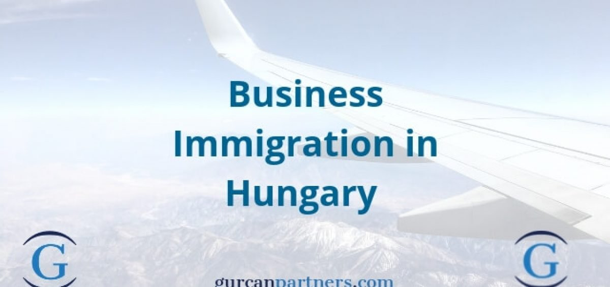 Business Immigration in Hungary