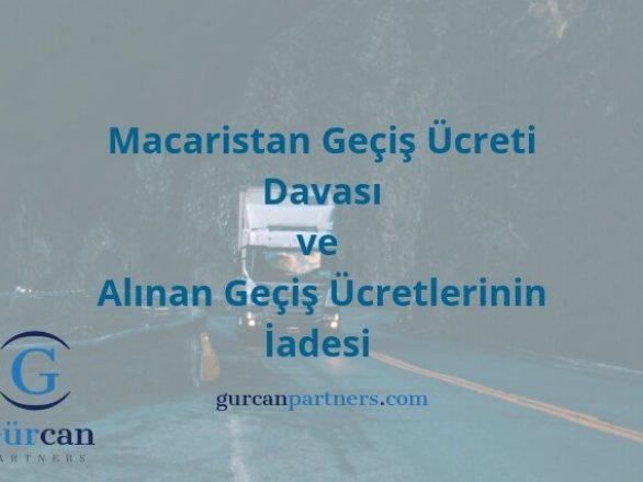 Macaristan Gecis Ucreti Davasi