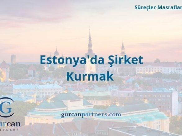 Estonyada Sirket Kurmak