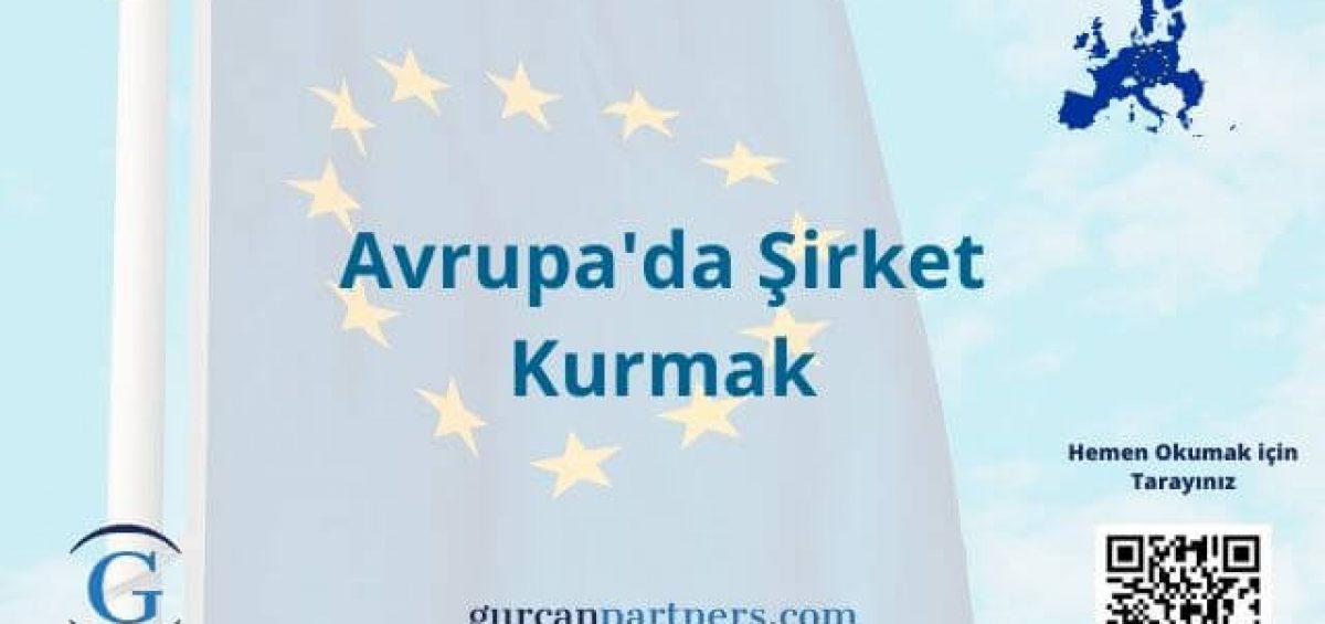 Avrupa'da Şirket Kurmak