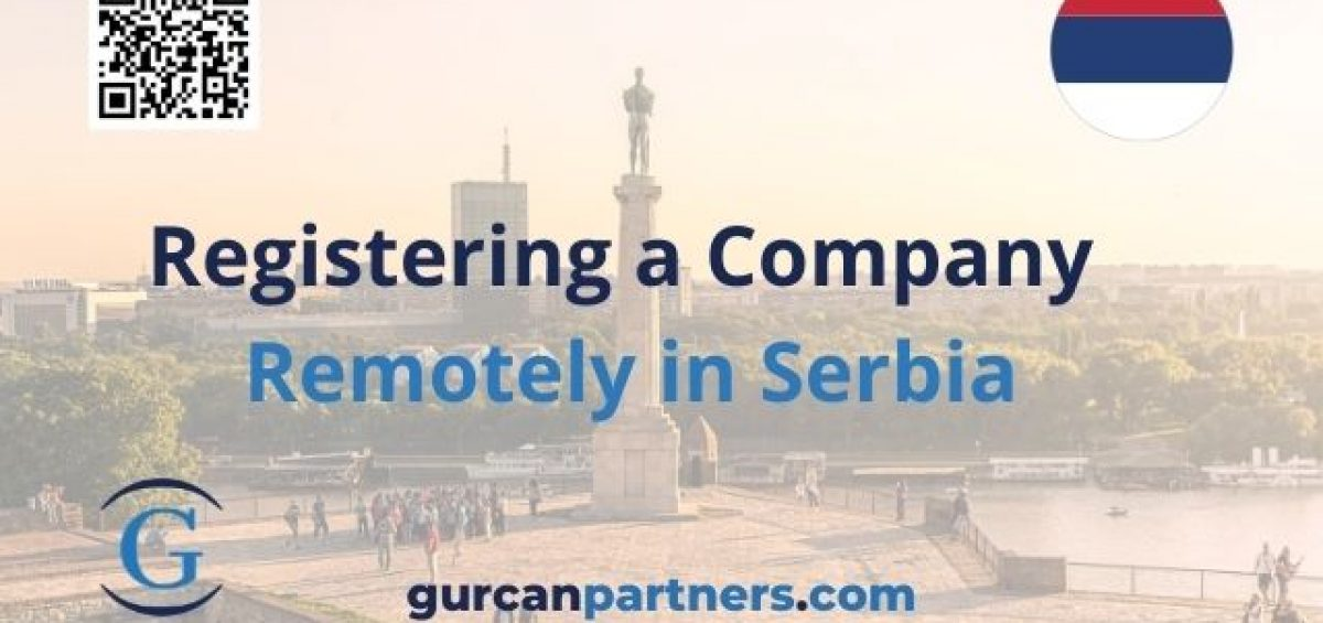 Registering a Company Remotely in Serbia