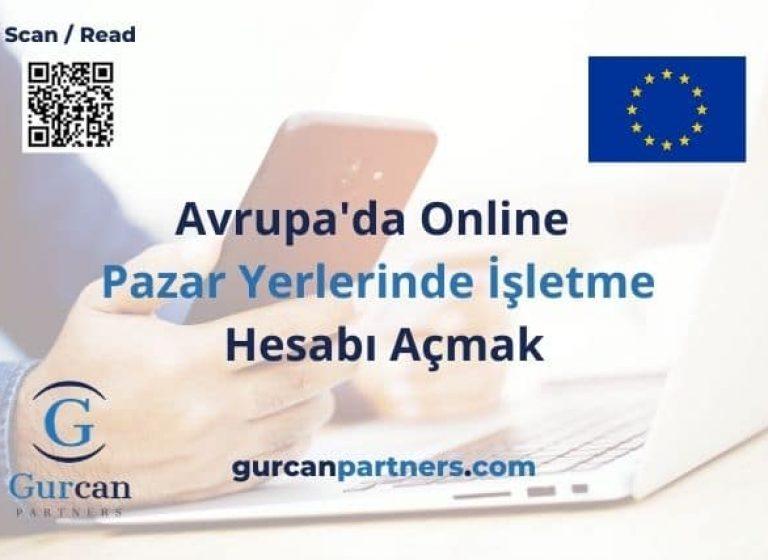 Avrupa'da online pazar yerlerinde işletme hesabı açmak